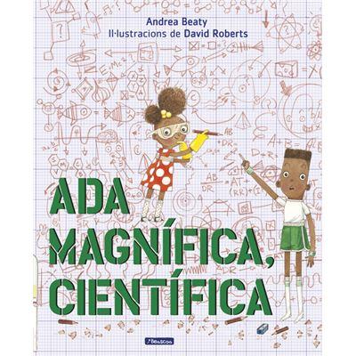 L'Ada Magnífica, Científica