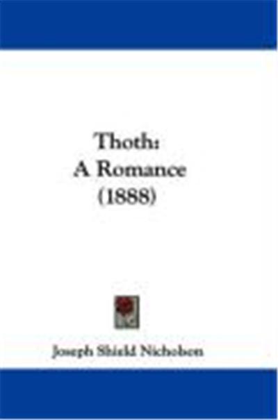Thoth: A Romance (1888)