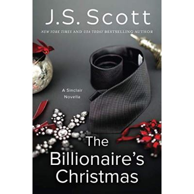 The Billionaire's Christmas: A Sinclair Novella (The Sinclairs) - [Version Originale]