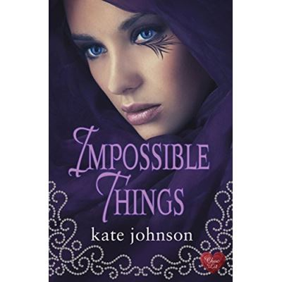 Impossible Things Kate Johnson