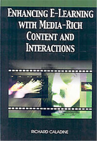 Enhancing E-Learning with Media-Rich Content and Interactions