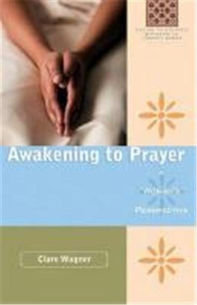 Awakening to Prayer