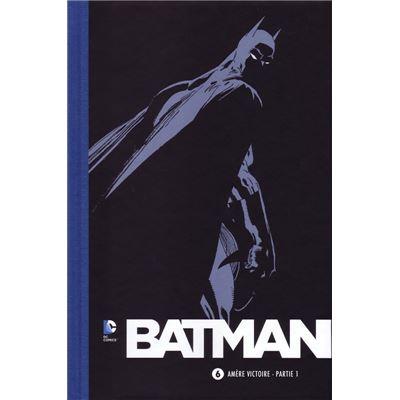 Collection BATMAN 75 ans - Volume 6 - Amère victoire - Partie 1