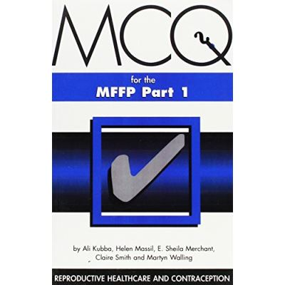 M.C.Q.'s for MFFP: Reproductive Healthcare and Contraception