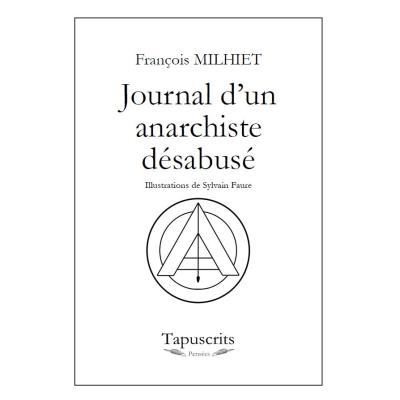 Journal d'un anarchiste désabusé