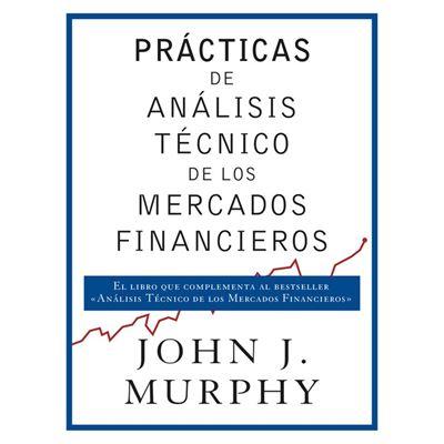 Prácticas De Análisis TCnico De Los Mercados Financieros
