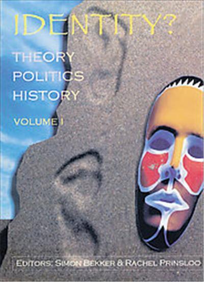 Identity? Theory, Politics, History, Identity? Theory, Politics, History Series