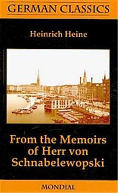 From the Memoirs of Herr Von Schnabelewopski