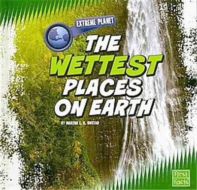 The Wettest Places on Earth, Extreme Planet