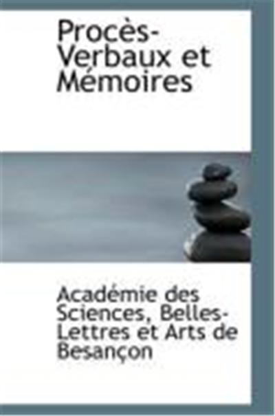 Procs-Verbaux Et Memoires