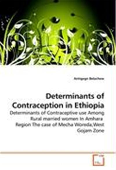 Determinants of Contraception in Ethiopia