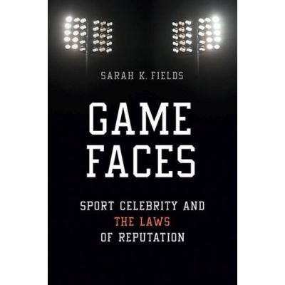 Game Faces (Sport and Society) - [Livre en VO]