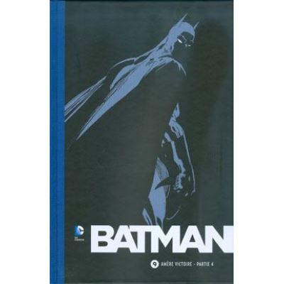 Collection BATMAN 75 ans - Volume 9 - Amère victoire - Partie 4