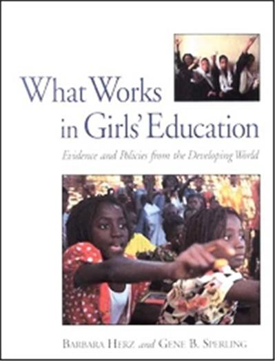 What Works In Girls' Education?