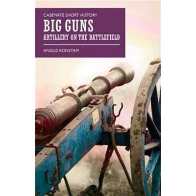 Casemate Short History Of Big Guns