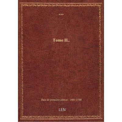 Tome II..