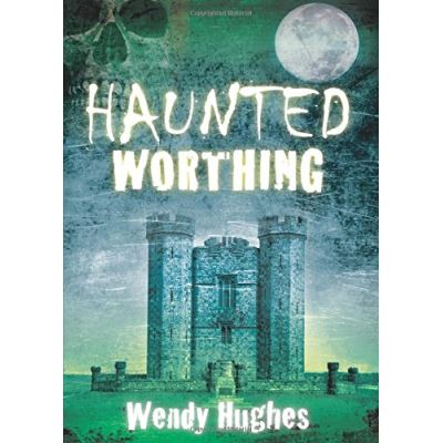 Haunted Worthing