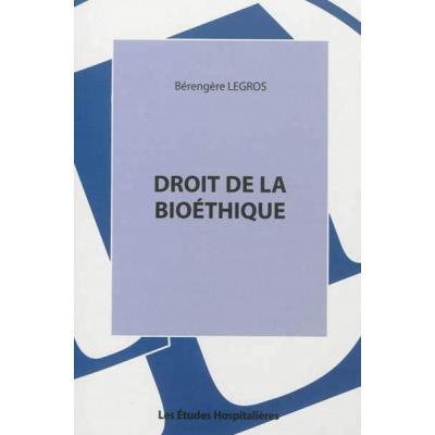 Droit De La Bioéthique