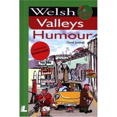 Welsh Valleys Humour (It's Wales)