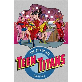 Teen titans the silver age vol. 1
