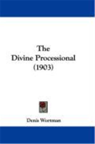 The Divine Processional (1903)
