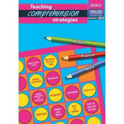 Teaching Comprehension Strategies: Bk .B: Developing Reading Comprehension Skills