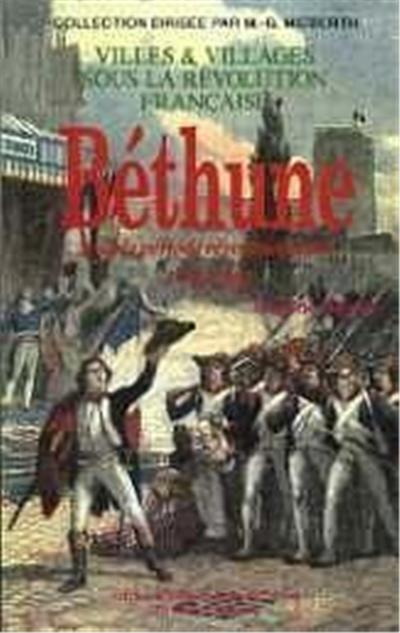 Béthune sous la période révolutionnaire