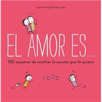 El amor es-500 maneras de mostrar l