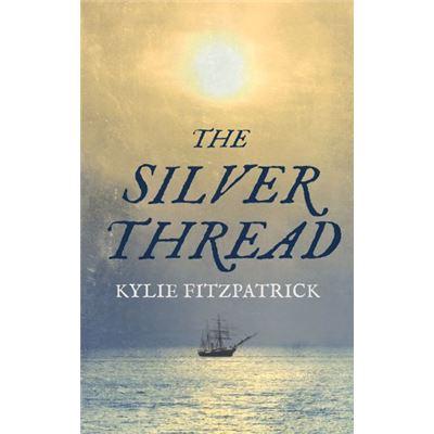 The Silver Thread - [Livre en VO]