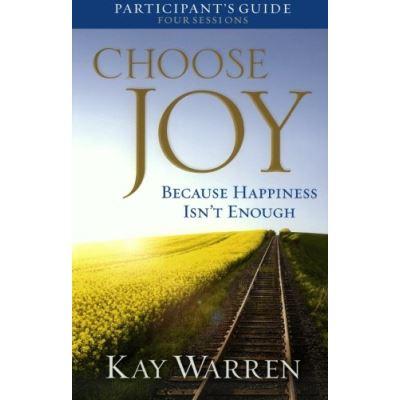 Choose Joy Participant's Guide: Because Happiness Isn't Enough (A Four-Session Study) - [Livre en VO]
