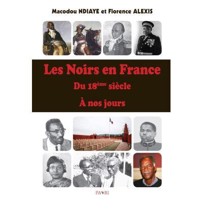 Les Noirs en France du 18ème siècle à nos jours