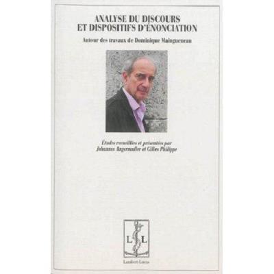 Analyse Du Discours Et Dispositifs D'Enonciation