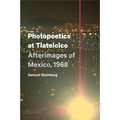 Photopoetics At Tlatelolco (Border Hispanisms) (Paperback)