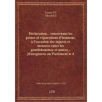 Déclaration... concernant les peines et réparations d'honneur, à l'occasion des injures et menaces e