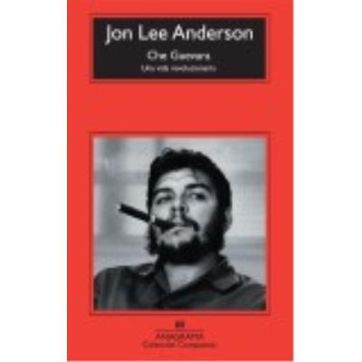 Che Guevara - Anderson, Jon Lee