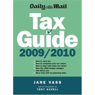 Daily Mail Tax Guide 2009/10 - [Version Originale]