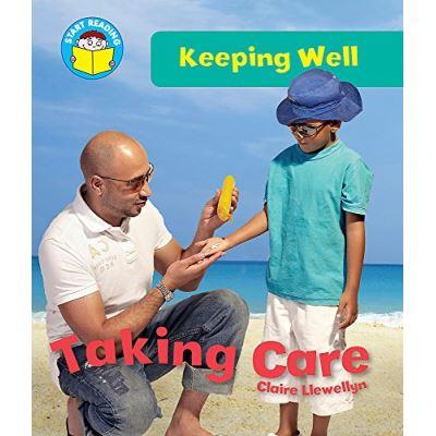 Taking Care (Start Reading: Keeping Well) - [Livre en VO]