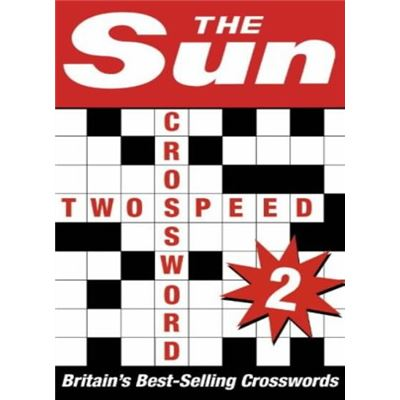 The Sun Two-speed Crossword Book 2: 80 two-in-one cryptic and coffee time crosswords: Bk. 2 - [Livre en VO]