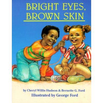 Bright Eyes, Brown Skin (Feeling Good)