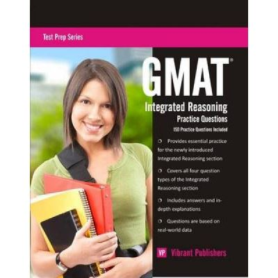 GMAT Integrated Reasoning Practice Questions - [Version Originale]