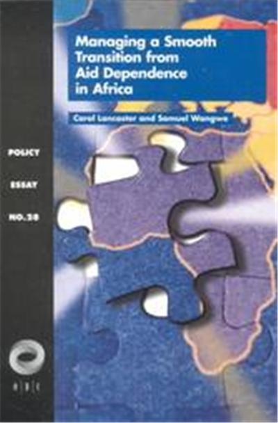 Managing a Smooth Transition from Aid Dependence in Africa, Policy Essay, No. 28
