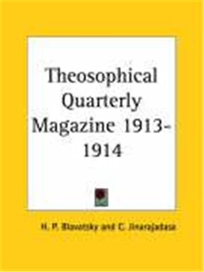 Theosophical Quarterly Magazine 1913-1914