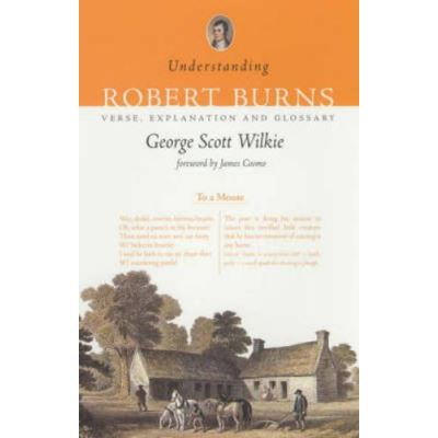 Understanding Robert Burns