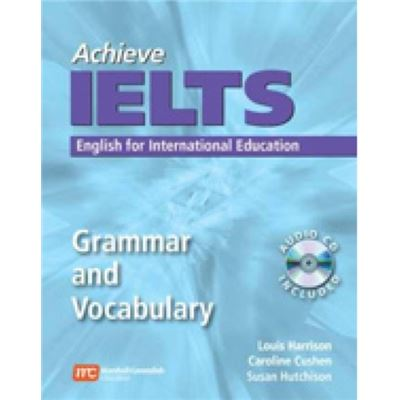 Achieve Ielts Grammar And Vocabulary: English For International Education (Paperback)