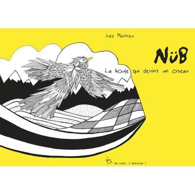 NüB, la boule qui devint un oiseau