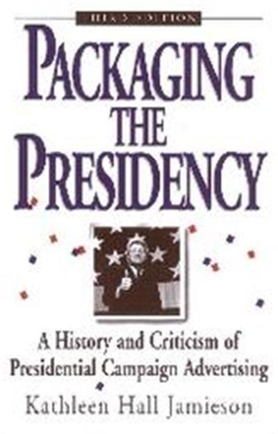 Packaging the Presidency