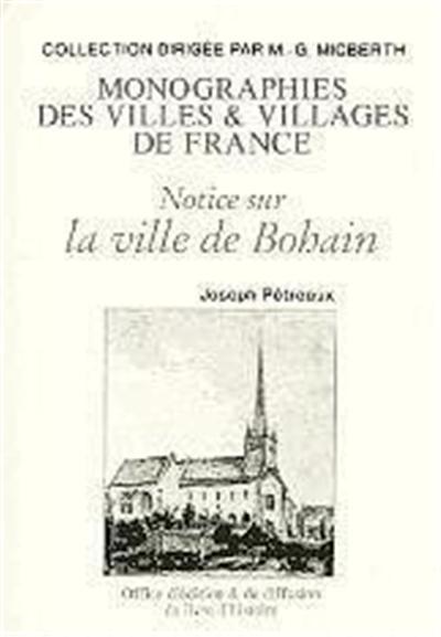 Notice sur la ville de Bohain