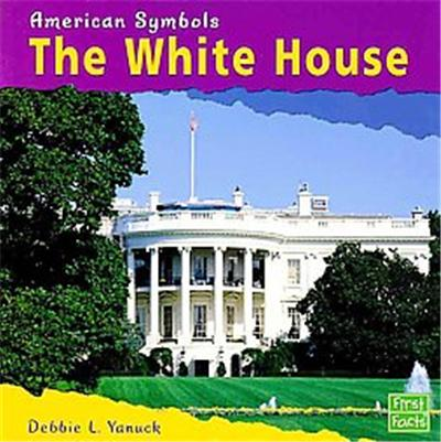 The White House, American Symbols