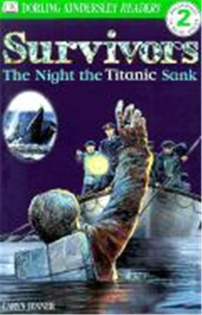 Survivors: The Night the Titanic Sank