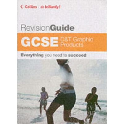 Do Brilliantly! Revision Guide – GCSE D and T: Graphic Products - [Version Originale]
